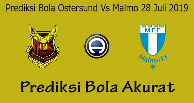 Prediksi Bola Ostersund Vs Malmo 28 Juli 2019